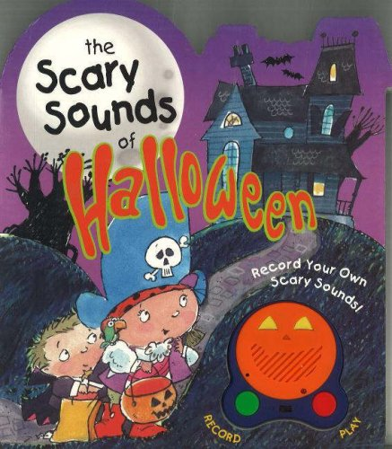 9780824966232: The Scary Sounds of Halloween: Record Your Own Scary Sounds!