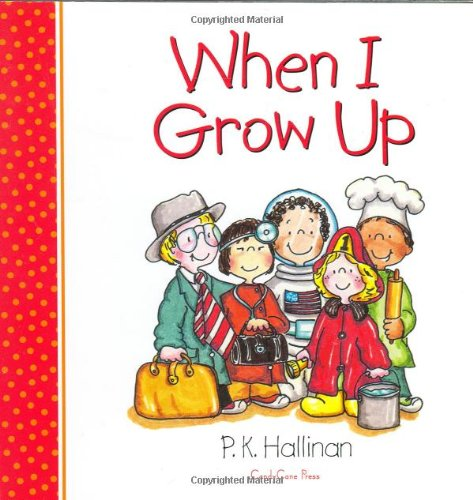 When I Grow Up: P. K. Hallinan