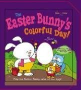The Easter Bunny's Colorful Day! (Slide-N-Color Books) (0824966988) by Berry; Ron