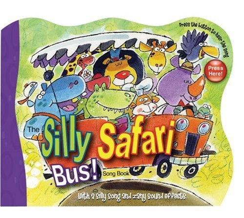 The Silly Safari Bus!: Ron Berry