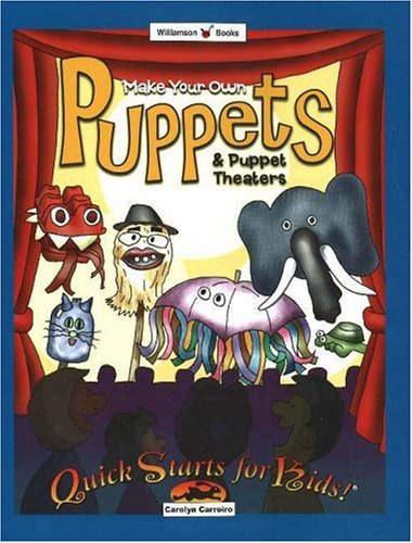 9780824967703: Make Your Own Puppets & Puppet Theaters (Quick Starts for Kids!)