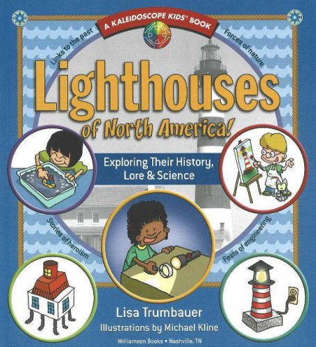 9780824967918: Lighthouses of North America!: Exploring Their History, Lore & Science (Kaleidoscope Kids)