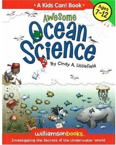 9780824967963: Awesome Ocean Science (Williamson Kids Can! Series)