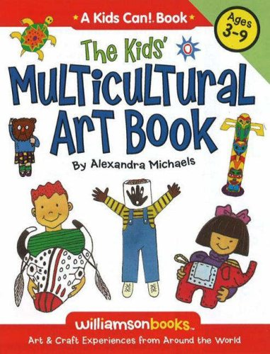 9780824968076: Kids' Multicultural Art Book: Art and Craft Experiences from Around the World (Kids Can!)