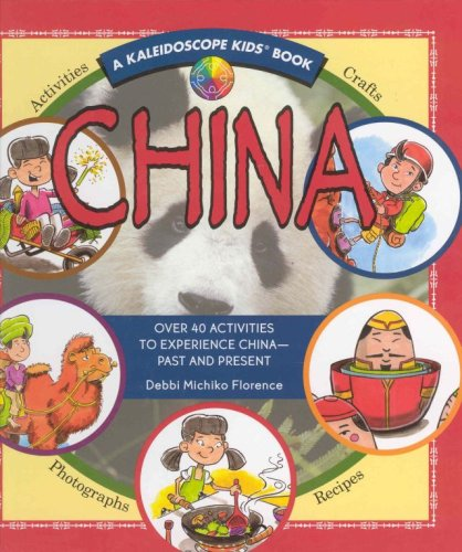 9780824968137: China: Over 40 Activities to Experience China - Past and Present (Kaleidoscope Kids)