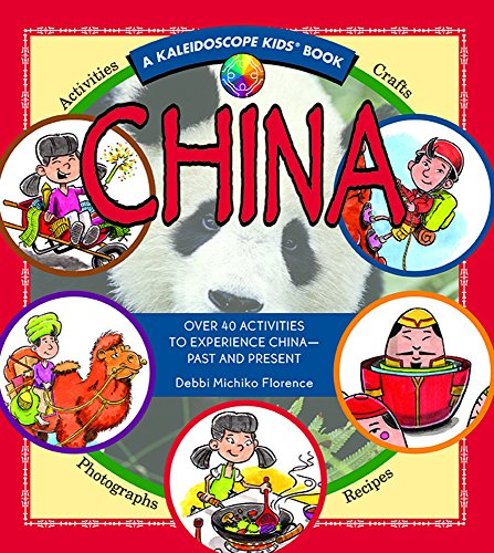 9780824968144: China: Over 40 Activities to Experience China - Past and Present (Kaleidoscope Kids)