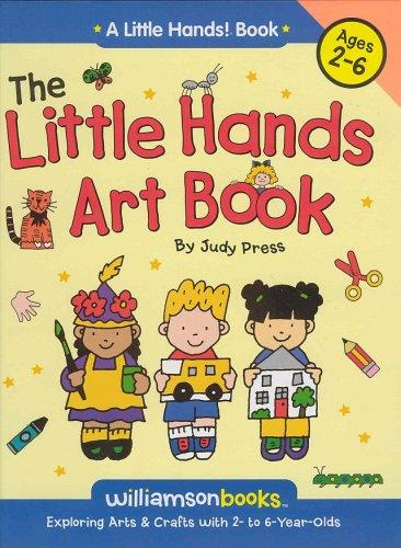 The Little Hands Art Book (Little Hands!): Judy Press