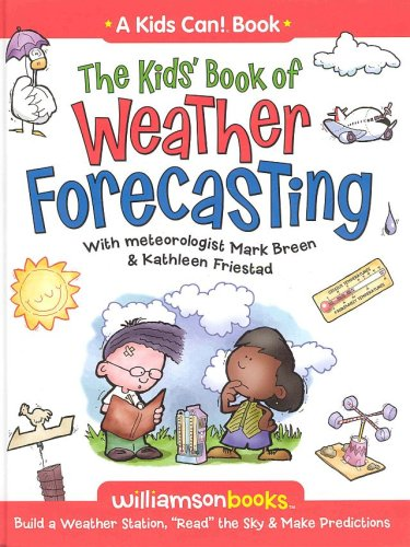 9780824968229: The Kids' Book of Weather Forecasting (Kids Can!)