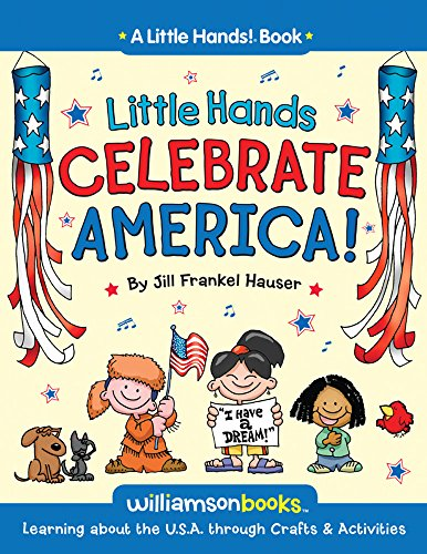9780824968366: Little Hands Celebrate America: Learning about the U.S.A. through Crafts & Activities (A Little Hands! Book)
