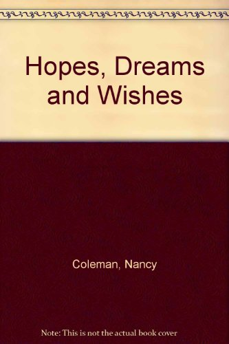 9780824974190: Hopes, Dreams and Wishes