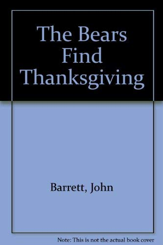 9780824980191: The Bears Find Thanksgiving