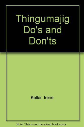 9780824980504: The Thingumajig Book of Do's and Don'ts
