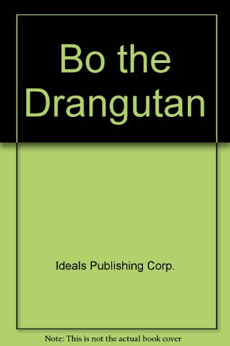 9780824980528: Bo the Drangutan