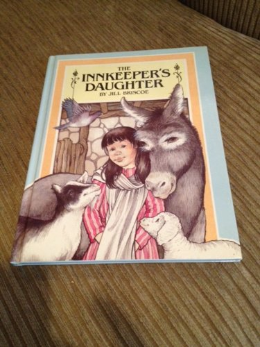 The Innkeeper's Daughter (0824980735) by Jill Briscoe