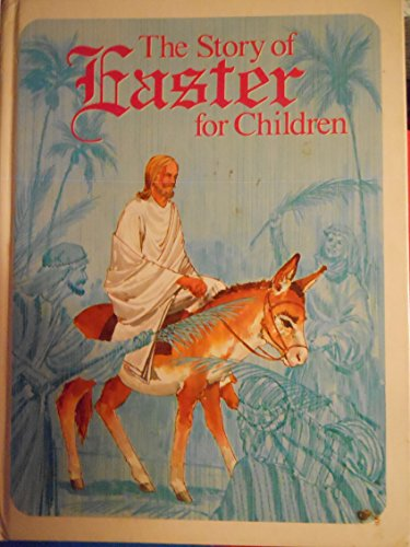 9780824980764: The Story of Easter for Children