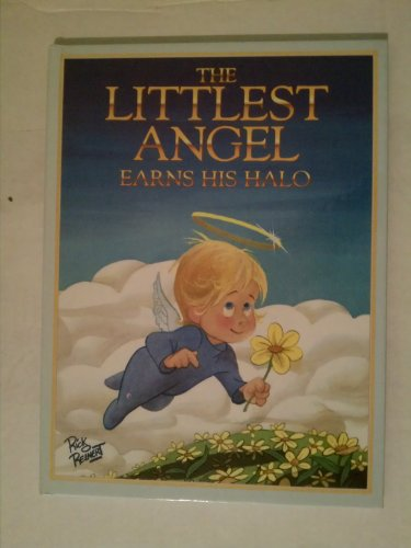 The Littlest Angel Earns His Halo: Kidd, Ronald, Reinert, Rick