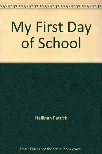 9780824981662: My First Day of School