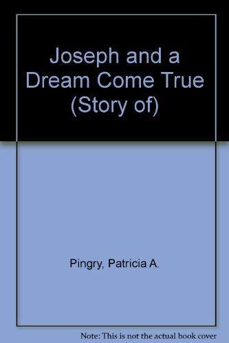 9780824981822: The Story of Joseph and a Dream Come True