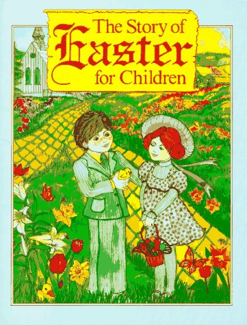 9780824981839: The Story of Easter for Children