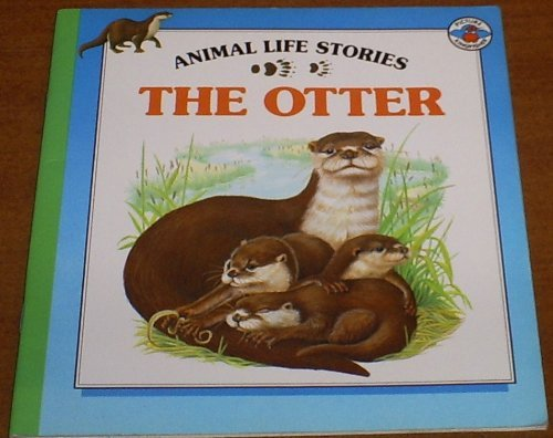 9780824982454: The Otter (Animal Life Series)