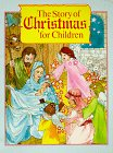9780824982546: The Story of Christmas for Children