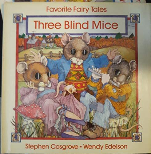 Three Blind Mice: Cosgrove, Stephen