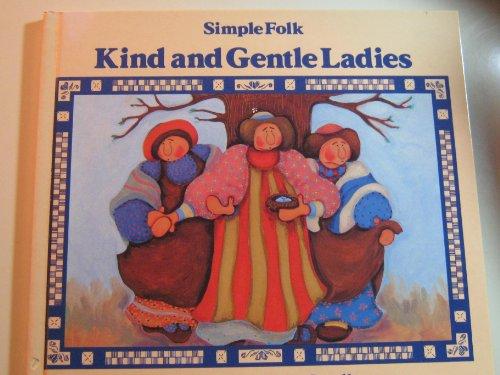 9780824982768: Kind and Gentle Ladies (Simple Folk Series)