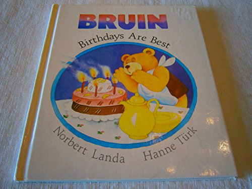 Bruin: Birthdays Are Best: Landa, Norbert