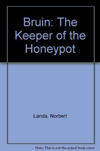 Bruin: The Keeper of the Honeypot: Norbert Landa