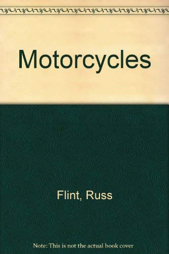 Motorcycles (0824983084) by Russ Flint