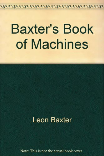 9780824983765: Baxter's Book of Machines