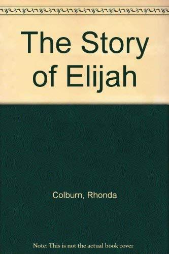 9780824984199: The Story of Elijah