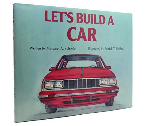 9780824984311: Let's Build a Car