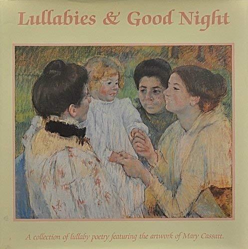 Lullabies and Good Night: A Collection of: Kennedy, Pamela;Musik, Ellen