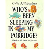 9780824984557: Who's Been Sleeping in My Porridge?: A Book of Silly Poems and Pictures