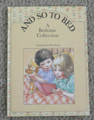 9780824984663: And So to Bed: A Bedtime Collection (Ages 3 to 6)