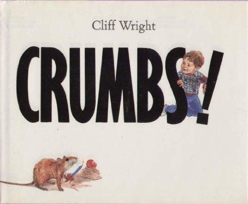 9780824984915: Crumbs!