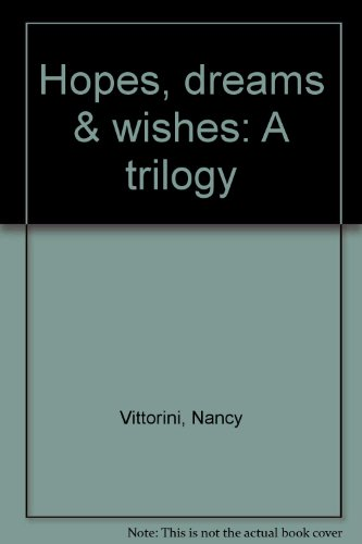 9780824984946: Hopes, dreams & wishes: A trilogy