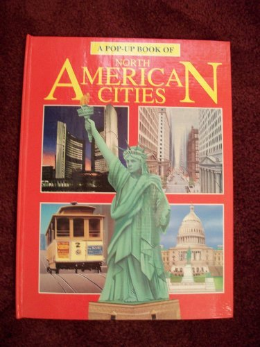 9780824985172: North American Cities (Pop Up Book)