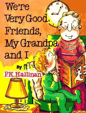 9780824985493: Were Very Good Friends My Grandpa and I (We're Very Good Friends (Paperback Ideals))