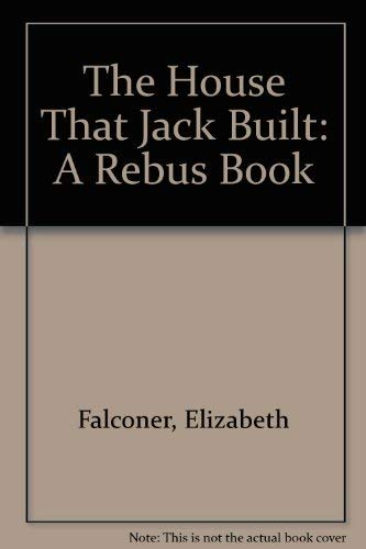 The House That Jack Built: Falconer, Elizabeth