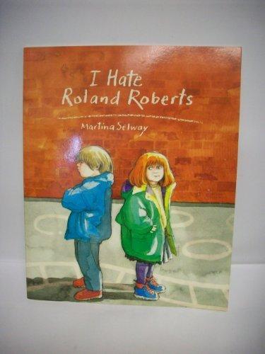 9780824986759: I Hate Roland Roberts