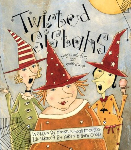 9780824986766: Twisted Sistahs: The True Story of the First Halloween...honest!