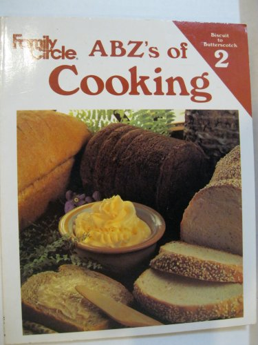 9780824990022: Abz's of Cooking: Volume 2, Biscuit to Butterscotch (Abz's of Cooking, Volume 2)