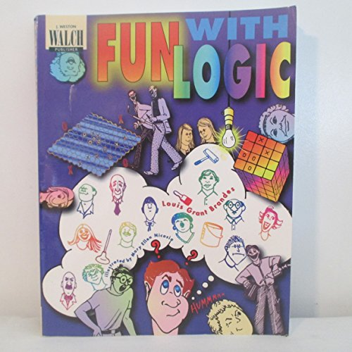 Fun With Logic: Student Book: Brandes, Louis Grant
