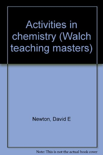Activities In Chemistry-Walch Teaching Masters, Revised Edition (1987 Copyright): Newton