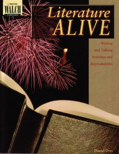 Literature Alive: Writing and Talking Activities and Reproducibles: Daniel Dyer