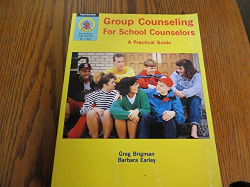 9780825117855: Group Counseling for School Counselors: A Practical Guide
