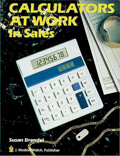 9780825119880: Calculators at Work in Sales