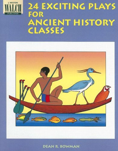 9780825120985: 24 Exciting Plays for Ancient History Classes